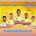 Chennai Super Kings Squad and Predicted Playing XI