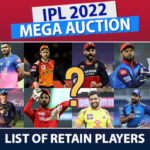 IPL 2022 Auction: Which players will be retained in IPL 2022?